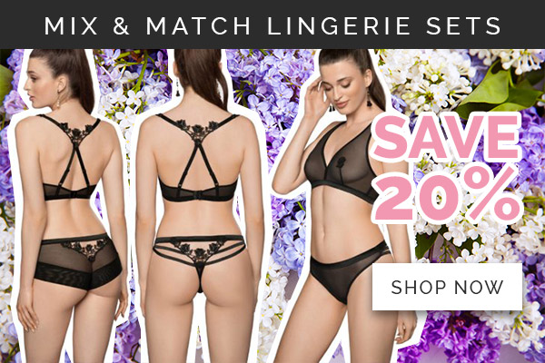 MIX AND MATCH LINGERIE SETS